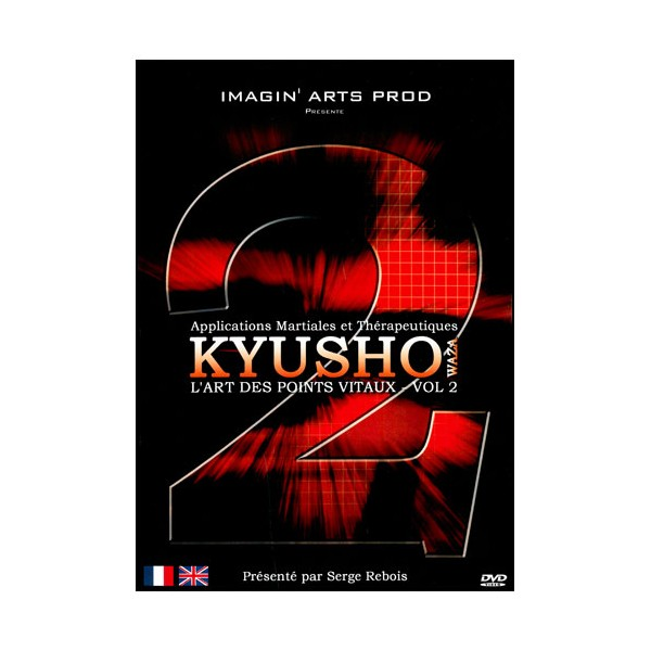 Kyusho Waza 2, l'art des points vitaux - S Rebois