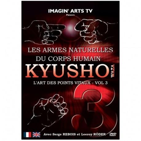 Kyusho Waza, l'art des points vitaux Vol.3 - S Rebois/l Röder