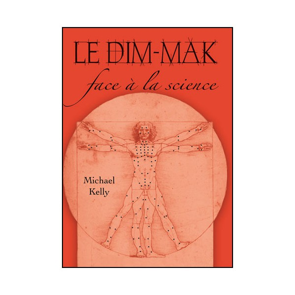Le Dim-Mak, face à la science - Michael Kelly