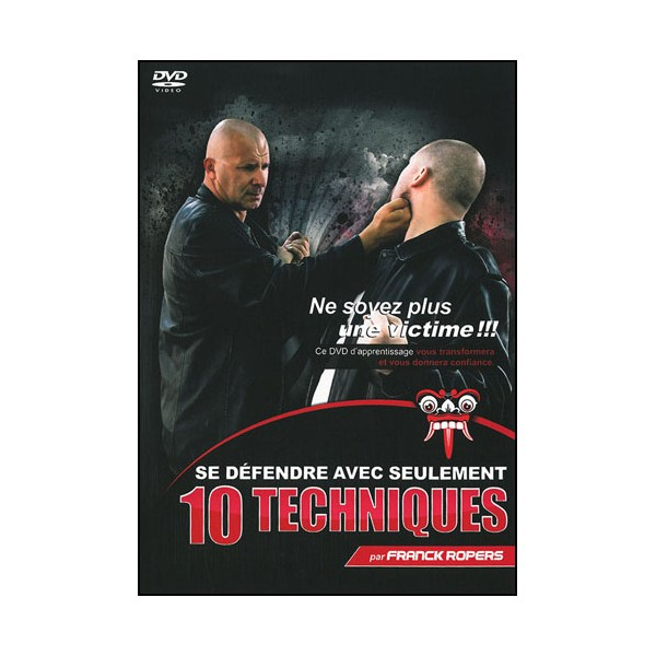 Se défendre en seulement 10 techniques - Franck Ropers