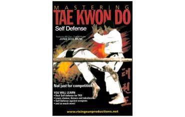 Mastering Tae Kwon Do : Self Defense - Jong Soo Park