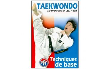 Taekwondo Vol.1, Techniques de base - Park Moon Soo
