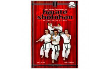 Les katas supérieurs du Karaté Shotokan, Pratique & Applications - Stéphane Fauchard