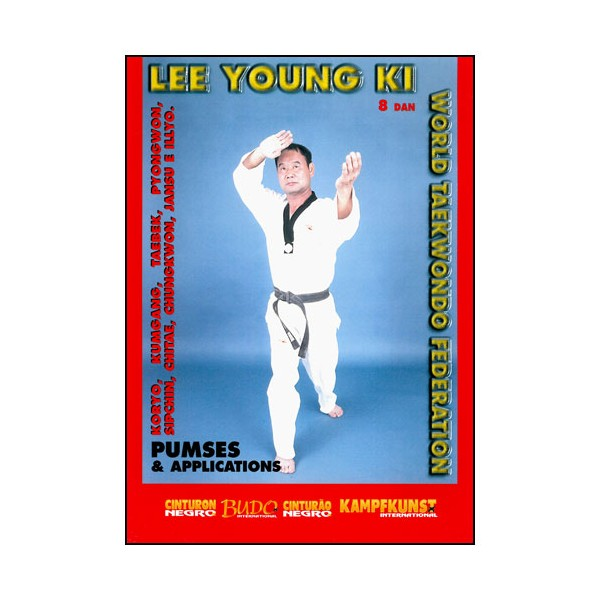 Taekwondo, Pumses & applications - Lee Young Ki