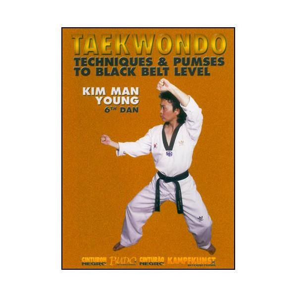 Taekwondo, Techniques & Pumses jusqu'à la ceint noire - Kim Man Young
