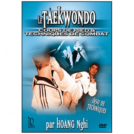 Taekwondo, techniques et combat - Hoang Nghi