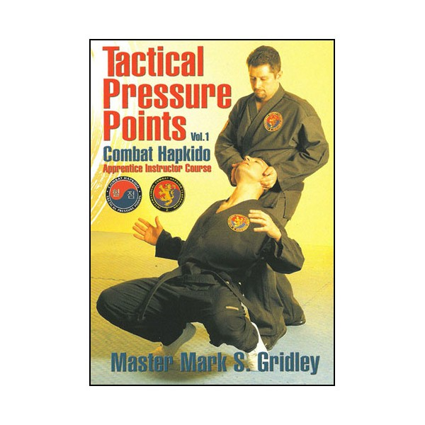 Combat Hapkido Vol.1Tactical pressure points - Gridley