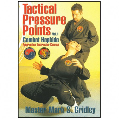 Combat Hapkido Vol.1Tactical pressure points - Gridley