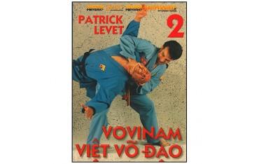 Vovinam Viet Vo Dao, Vol.2 - Patrick Levet