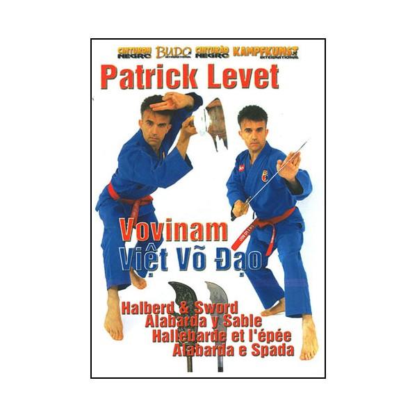 Vovinam Viet Vo Dao, Vol.5 : hallebarde & épée - Patrick Levet