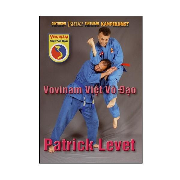 Vovinam Viet Vo Dao, Vol6 - Patrick Levet