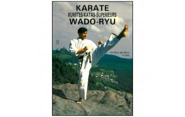 Karaté Wadoryu tome 2, Kumités + Katas supérieurs - Patrice Belrhiti