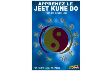 Apprenez le Jeet Kune Do - Maître Toru Mitachi