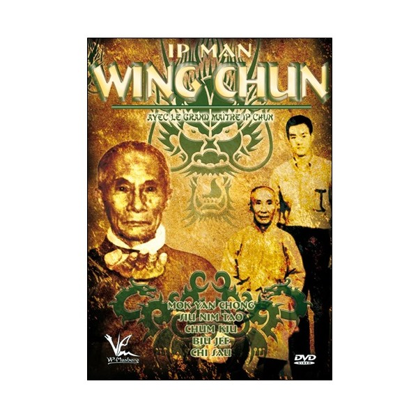 Ip Man Wing chun - Ip Chun
