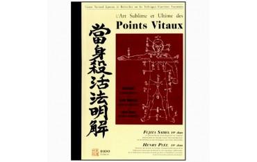 L'art sublime et ultime des points vitaux- Henry Plée & Fujita Saiko