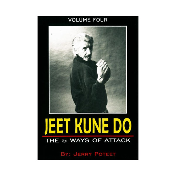 Jeet Kune Do Vol.3 : Trapping, the nucleus of JKD - J Poteet