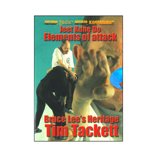 Jeet Kune Do, Elements of attack - Tim Tackett