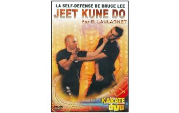 Jeet Kune Do, la Self-défense de Bruce Lee - Eric Laulagnet
