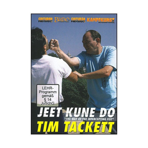 Jeet Kune Do, the way of the intercepting fist - Tim Tackett