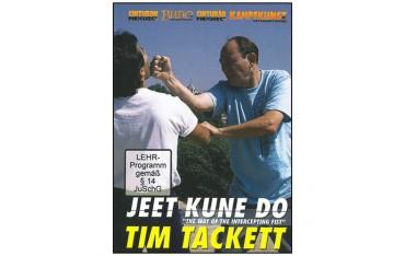Jeet Kune Do, the way of the intercepting fist - Tim Tackett