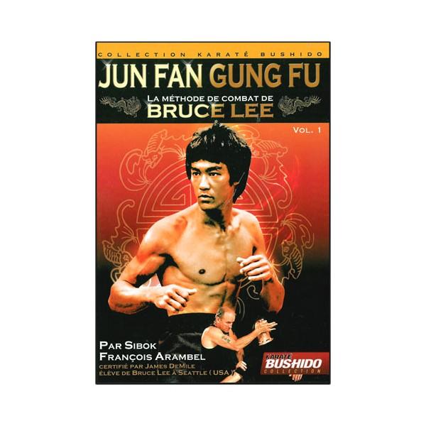 Jun Fan Gung-Fu, la méthode de Bruce Lee  Vol.1 - Arambel