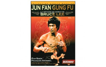 Jun Fan Gung-Fu, la méthode de Bruce Lee  Vol.1 - Arambel