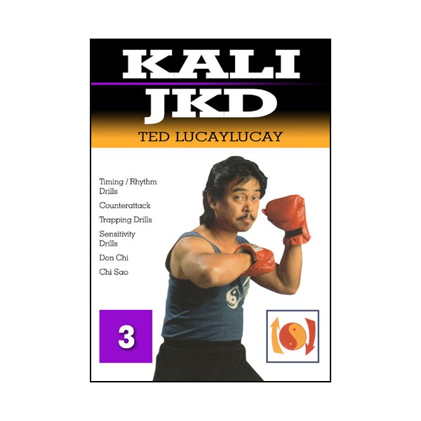 Kali JKD, Timing/ Rhythm/ Drills Vol.3 - Ted Lucaylucay
