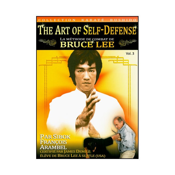 The Art of Self-Defense, méthode Bruce lee Vol.3 - Arambel