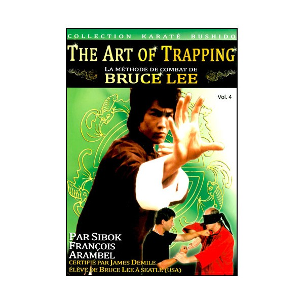 The Art of Trapping, méthode Bruce lee Vol.4 - Arambel