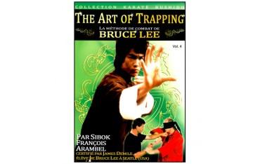 The Art of Trapping, méthode Bruce lee Vol.4 - Arambel