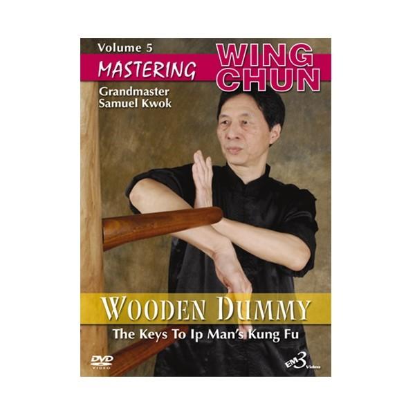 Mastering Wing chun-ip man's wooden dummy vol.5 - S Kwok (angl)
