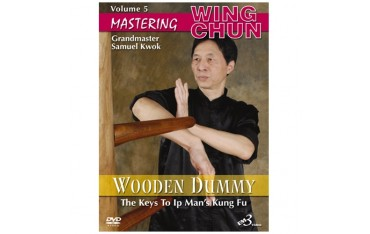 Mastering Wing chun-ip man's wooden dummy vol.5 - S Kwok (angl)