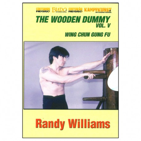 The Wooden Dummy Vol.5 (Basic exercises) anglais/esp- Randy Williams