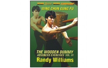 The Wooden Dummy Vol.6 (advanced exercises) anglais -  Randy Williams