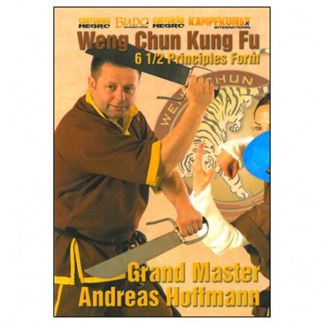 Weng Chun Kung Fu  ancienne forme des 6.5 principes - A Hoffmann