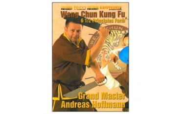Weng Chun Kung Fu  ancienne forme des 6.5 principes - A Hoffmann