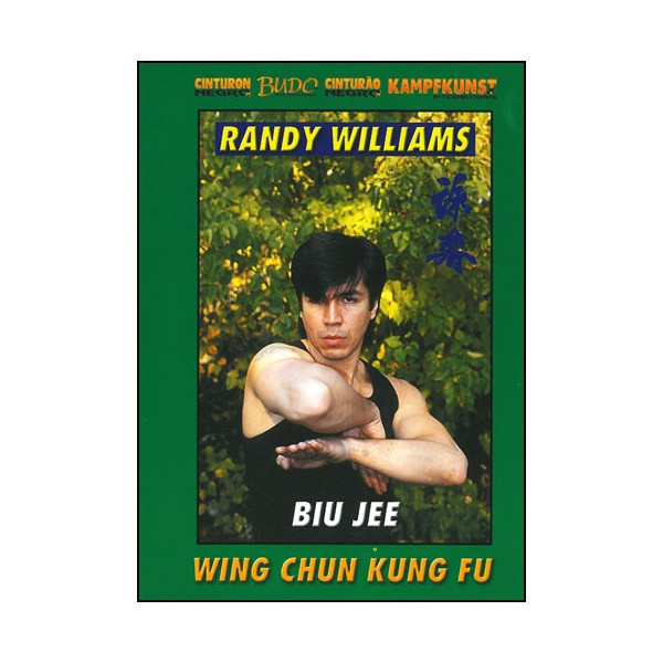 Wing Chun Kung Fu, Biu Jee - R Williams (angl/esp)