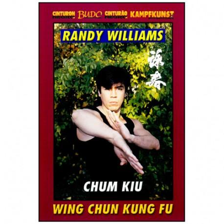 Wing Chun Kung Fu, Chum Kiu - R Williams (angl/esp)