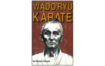 Wado Ryu Karate - Hironori Otsuka