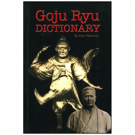 Goju Ryu dictionary - Warrener (anglais)