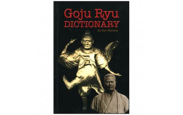 Goju Ryu dictionary - Don Warrener (livre en anglais)