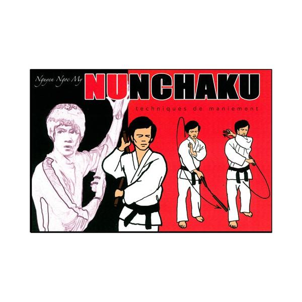 Le Nunchaku en BD Vol.1 : techniques de maniement - Nguyen Ngoc My