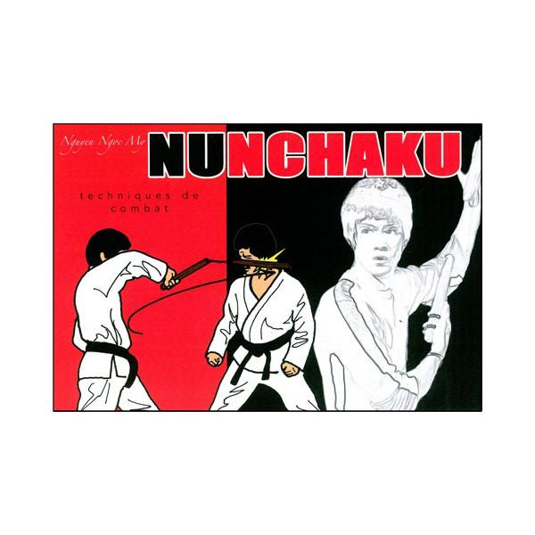 Le Nunchaku en BD Vol.2 : techniques de combat- Nguyen Ngoc My