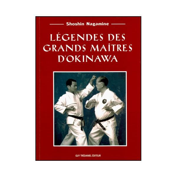 Légendes des grands Maîtres d'Okinawa - Shoshin Nagamine