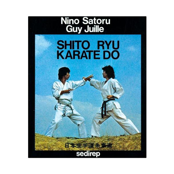 Shito-Ryu Karate-Do - Nino Satoru/Guy Juille