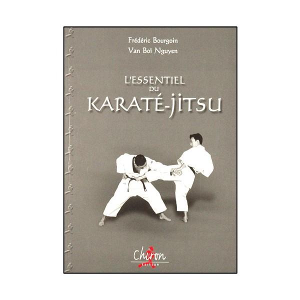 L'essentiel du Karaté-Jitsu - F. Bourgoin / Van Boï Nguyen