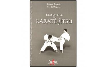 L'essentiel du Karaté-Jitsu - Frédéric Bourgoin & Van Boï Nguyen