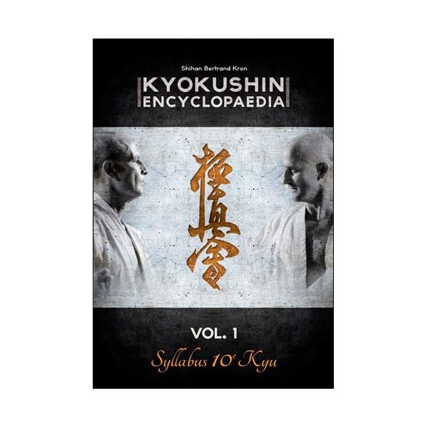 Kyokushin encyclopaedia Vol.1 Syllabus 10e Kyu - B Kron (Fr)