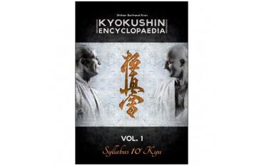 Kyokushin encyclopaedia volume 1 Syllabus 10ème Kyu - Shihan Bertrand Kron