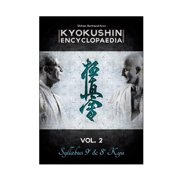 Kyokushin encyclopaedia Vol.2 Syllabus 9e & 8e Kyu - B Kron (Fr)
